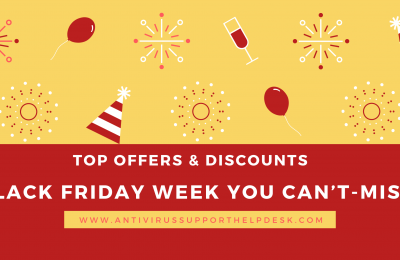 Top Offers & Discounts for Antivirus Black Friday Week You Can't-Miss!