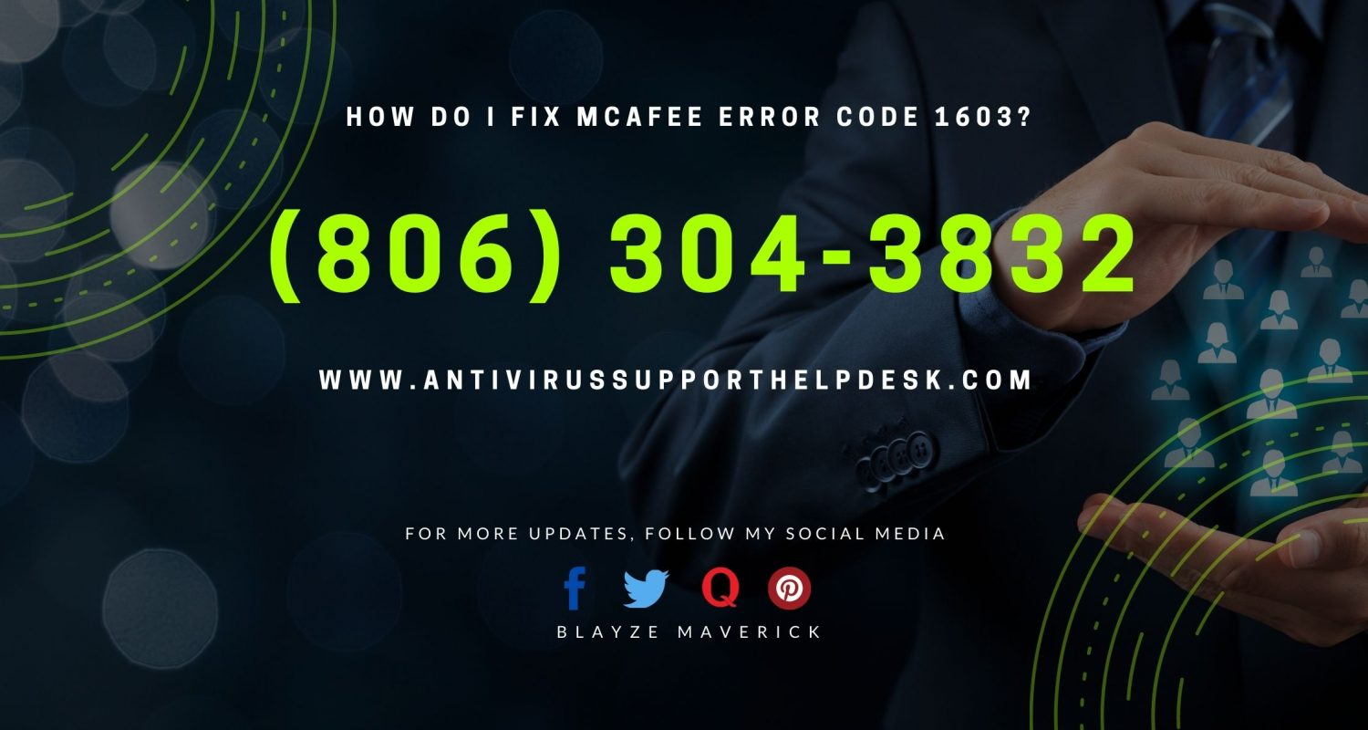 How do I fix McAfee error code 1603