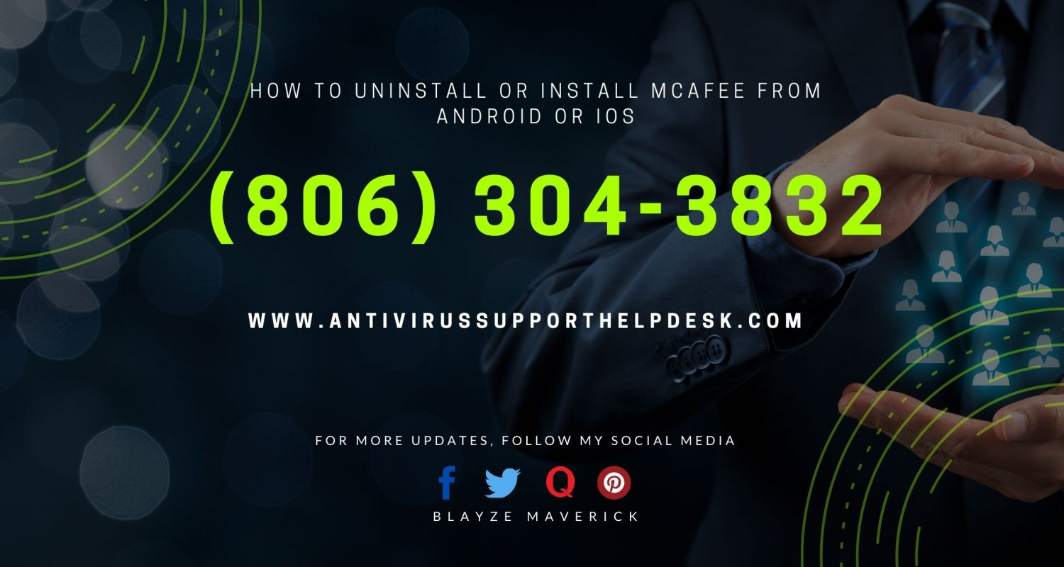 How to Uninstall or Install McAfee from Android or iOS