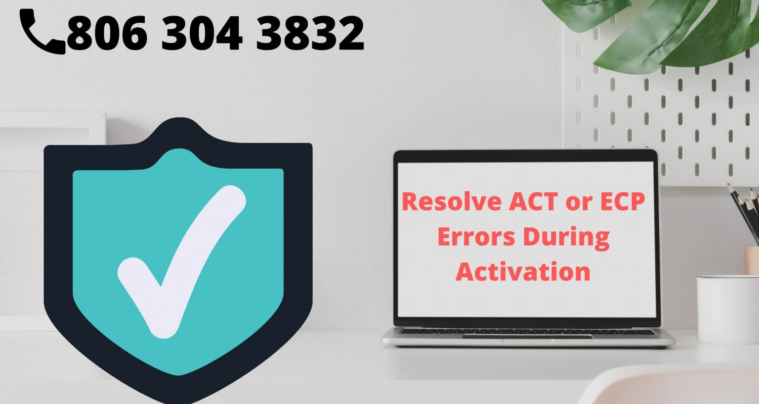 ACT or ECP errors