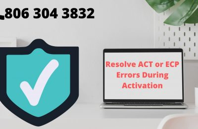 Resolve ACT or ECP Errors During Activation (806) 304-3832
