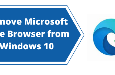 3 Methods to Remove Microsoft Edge Browser from Windows 10